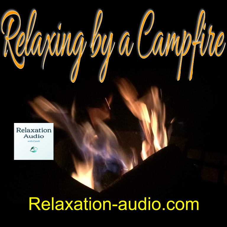 relaxing by a campfire title; black background with a campfire