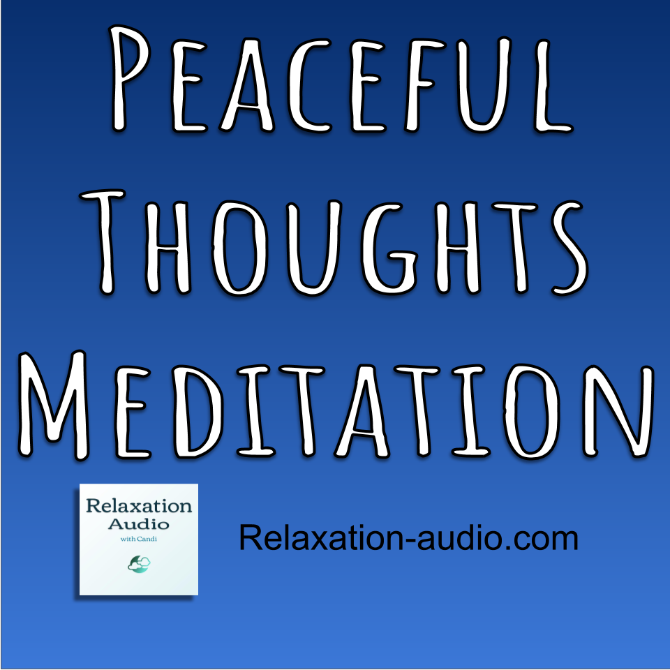 peaceful thoughts meditation