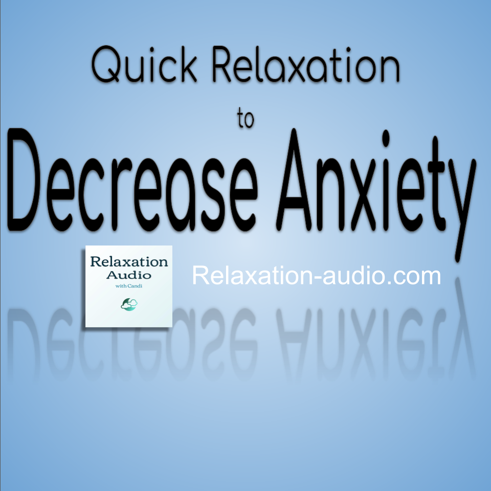 decrease anxiety relaxation script