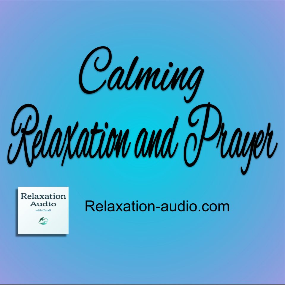 calming relaxation with Christian prayer