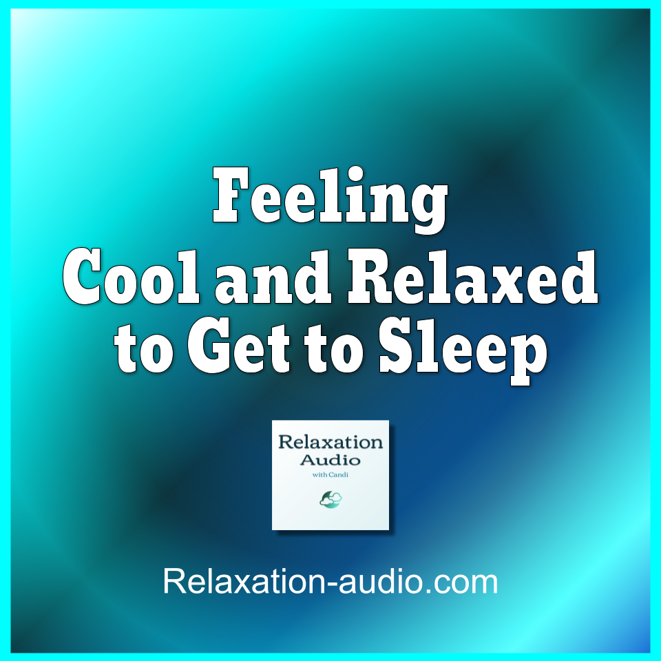 cool and relaxed sleep relaxation